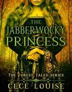The Jabberwocky Princess (The Forest Tales Series Book 2) - Book Cover