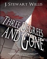 Three Degrees and Gone - Book Cover
