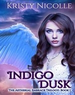 Indigo Dusk: A Fallen Angel Fantasy Romance (The Aetherial Embrace Trilogy Book 1) - Book Cover