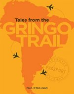 Tales from the Gringo Trail - Book Cover