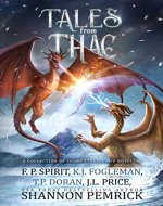 Tales from Thac: A Collection of Short Stories and Novellas - Book Cover