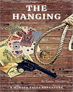 THE HANGING (Mimosa Tales Book 1) - Book Cover