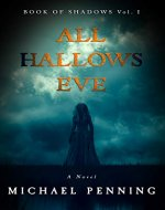 All Hallows Eve (Book of Shadows 1) - Book Cover