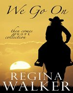 We Go On (Then Comes Hope Collection Book 1) - Book Cover