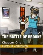 The Battle of Brooke: Chapter One (Wolves of the Blood Moon Book 2) - Book Cover