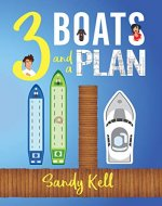 3 Boats and a Plan - Book Cover