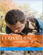I LOVE HIM - Book Cover