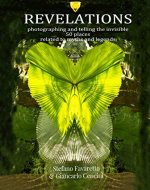 REVELATIONS: photographing and telling the invisible 50 places related to myths and legends - Book Cover