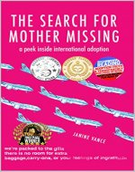 The Search for Mother Missing: A Peek Inside International Adoption (Kids Who Grew Up in the 70s & 80s Book 2) - Book Cover
