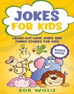 Jokes for Kids: Laugh-out-loud jokes and funny stories for kids - Book Cover