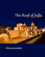 The Roof of Julfa - Book Cover