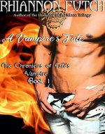 A Vampire's Fate (The Chronicles of Fate's Vampire Book 1) - Book Cover