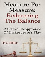 Measure For Measure: Redressing the Balance: A Critical Reappraisal of Shakespeare's Play - Book Cover