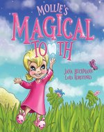 Mollie's Magical Tooth: A Tooth Fairy Magic Land Adventure - Book Cover