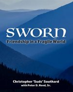 SWORN Friendship in a Fragile World - Book Cover