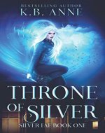 Throne of Silver (Silver Fae) - Book Cover