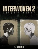 Interwoven 2 Jacob's Story: YA Supernatural Suspense Thriller - Book Cover