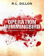 Operation Hummingbird: A German's Tale of Deceit (Otto Weber Book 1) - Book Cover