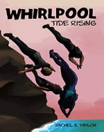 Whirlpool: Tide Rising - Book Cover