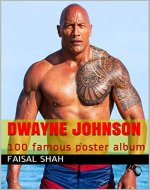 Dwayne Johnson: 100 famous poster album - Book Cover
