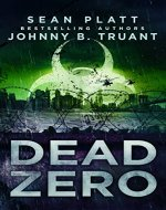 Dead Zero: An Apocalyptic Zombie Virus Novel - Book Cover