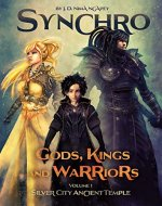Synchro. Gods, Kings and Warriors: Vol.1. Silver City Ancient Temple - Book Cover