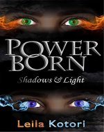 PowerBorn: Shadows and Light - Book Cover