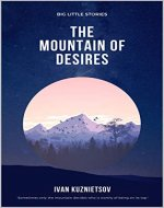 The Mountain of Desires (Big Little Stories Book 3) - Book Cover