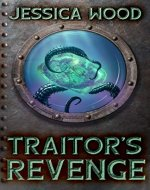 Traitor's Revenge (Tales From Undersea Book 1) - Book Cover