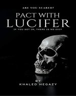 Pact with Lucifer: Journey to his world, but without return - Book Cover