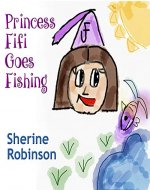 Princess Fifi Goes Fishing - Book Cover