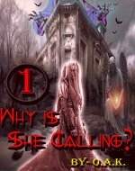 Why is She Calling?: Part 1 - Book Cover