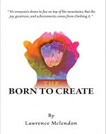 The born to create - Book Cover