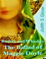 Butter and Whiskey: The Ballad of Maggie Doyle - Book Cover