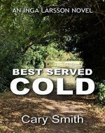 Best Served Cold (Lincolnshire Murder Mystery Series Book 12) - Book Cover