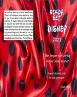 Ready. Set. Disney: Plan, Prepare And Save Big On Your Disney Vacation! - Book Cover
