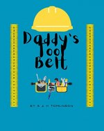 Daddy's Tool Belt - Book Cover