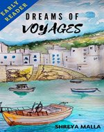 Dreams Of Voyages: Early Reader - Book Cover