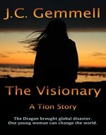 The Visionary: A Dystopian Sci-Fi (Tion) - Book Cover