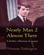 Nearly Man 2: A further collection of poems - Book Cover