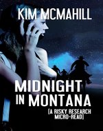 Midnight in Montana: A Risky Research Micro-Read - Book Cover