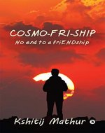 Cosmo-fri-ship : No end to a friENDship - Book Cover