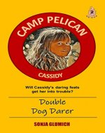 Double Dog Darer (Camp Pelican Book 2) - Book Cover