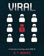 Viral: A collection of writings about COVID-19 - Book Cover