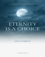 ETERNITY IS A CHOICE - Book Cover