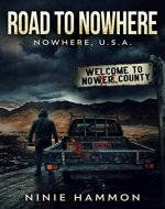 Road To Nowhere : A Gripping Supernatural Suspense Thriller - Book Cover