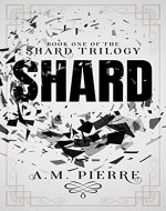 SHARD: Book One of The Shard Trilogy (A YA Sci-fi Teens with Powers Series) - Book Cover