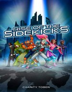 Rise of the Sidekicks - Book Cover