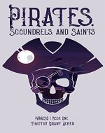 Pirates, Scoundrels, and Saints: PARAISO: Book One - Book Cover